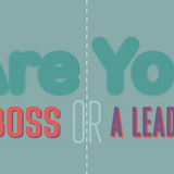 [Infographic] Sự khác biệt giữa ông chủ và nhà lãnh đạo
