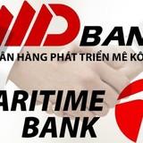 Sáp nhập ngân hàng: Cổ phiếu MDB đổi ngang bằng Maritime Bank