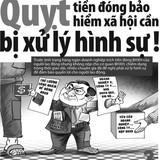 Hơn 260.000 đơn vị nợ đọng BHXH, BHYT: 10 triệu lao động bị ảnh hưởng