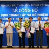 VNPT ra mắt 3 Tổng công ty mới