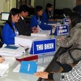 TP.HCM kiến nghị về thời gian đóng bảo hiểm xã hội