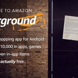 [Ứng dụng cuối tuần] Underground, chợ ứng dụng Android miễn phí của Amazon
