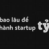 [Infographic] Mất bao lâu để trở thành startup tỷ đô