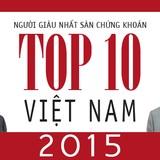 """Top 10 """"đại gia"""" đang giàu nhất sàn chứng khoán Việt"""