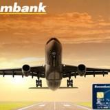 Mở thẻ Visa Signature được bay miễn phí tại Sacombank