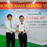Vietcombank bổ nhiệm Giám đốc chi nhánh TP.HCM
