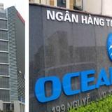 Mất trắng ở OceanBank: Cần làm rõ sai phạm của PVN