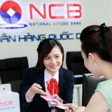 NCB triển khai gói tín dụng 1.000 tỷ đồng cho khách hàng cá nhân