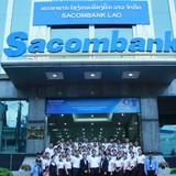 Sacombank được thành lập ngân hàng 100% vốn nước ngoài tại Lào