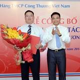 VietinBank bổ nhiệm Phó tổng giám đốc Trần Minh Bình