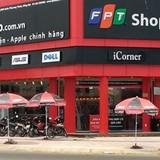 FPT sẽ chuyển nhượng xong mảng bán lẻ trong năm nay?