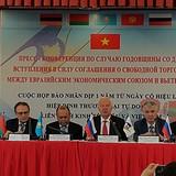 """Nhìn lại 1 năm FTA Việt Nam-EAEU: Thương mại song phương nhảy vọt nhưng còn nhiều """"đáng tiếc"""""""