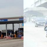 <span class='bizdaily'>BizDAILY</span> : Hà Nội ô nhiễm không khí trầm trọng, trạm thu phí chỉ biết đòi tăng