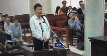 """Ông Đinh La Thăng: """"Đầu tư vào Oceanbank không vụ lợi, không có động cơ cá nhân, vô cùng minh bạch"""""""