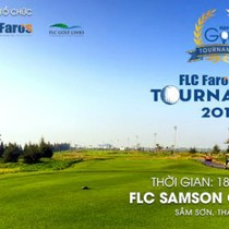 FLC Faros Golf Tournament 2017 sắp khởi tranh với hàng loạt giải thưởng lớn