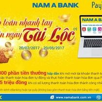 Thanh toán nhanh tay – đón ngay tài lộc tại Nam A Bank