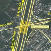 TP.HCM: Hơn 1.000 tỷ đồng xây dựng nút giao thông An Phú