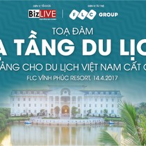 """Tọa đàm """"Hạ tầng du lịch – nền tảng cho du lịch Việt Nam cất cánh"""""""