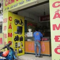 Hoạt động cầm đồ có thể chiếm đến 70% thị phần vay tiêu dùng tại Việt Nam