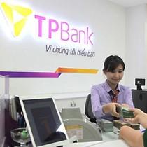 TPBank: Tăng trưởng tín dụng và tiền gửi đều âm, lợi nhuận quý I tăng mạnh