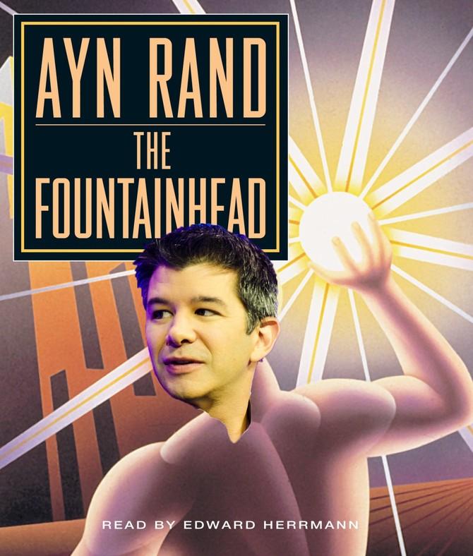 """Uber CEO Travis Kalanick là một fan hâm mộ lớn của """"The Fountainhead,"""" của Ayn Rand, một cuốn sách về một kiến trúc sư có nguyên tắc người từ chối để sao xuống từ niềm tin của mình, ngay cả khi họ đang xem là ích kỷ."""