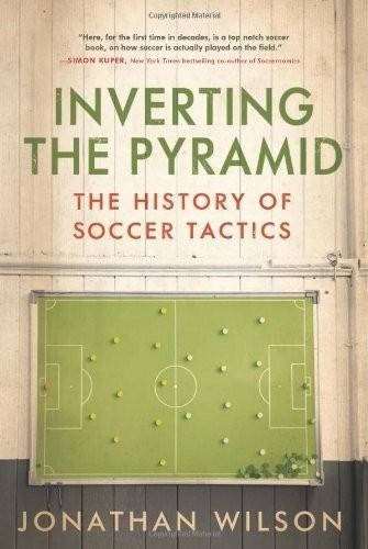 """""""Đảo ngược Kim tự tháp: Lịch sử của bóng đá chiến thuật '"""