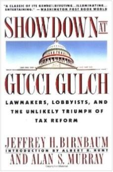 Showdown tại Gucci Gulch: Các nhà lập pháp, vận động hành lang, và Triumph Khó có của cải cách thuế Alan Murray