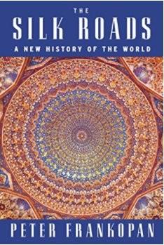 Các con đường tơ lụa: Một lịch sử mới của thế giới bởi Peter Frankopan