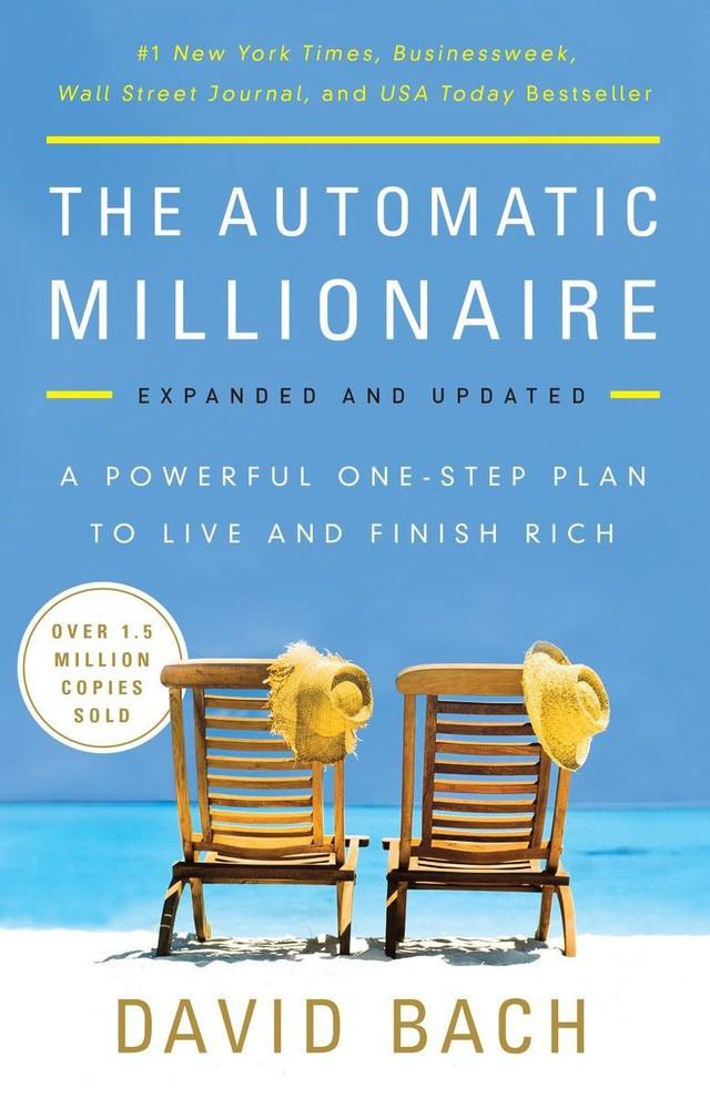 Đây là cuốn sách đưa ra một số lời khuyên của nhà triệu phú và cố vấn tài chính David Bach.