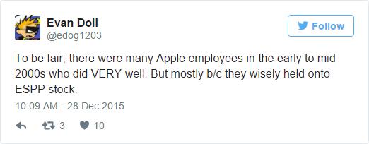 Nói một cách công bằng, có rất nhiều nhân viên Apple làm việc rất tốt ở đây từ buổi đầu đến giữa những năm 2000. Nhưng phần lớn họ muốn ở lại vì số lương trả bằng cổ phiếu Apple.