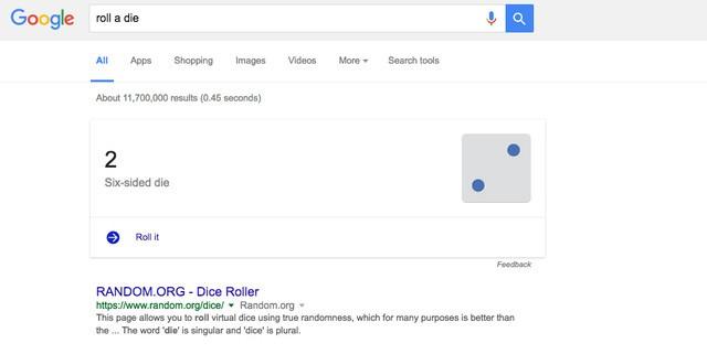 5. Bỗng nhiên muốn chơi cá ngựa nhưng chẳng tìm thấy xúc xắc đâu cả? Hãy lên Google và tìm roll a dice là mọi chuyện sẽ được giải quyết.