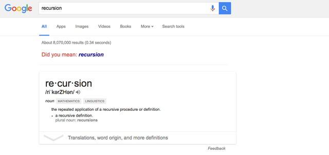 8. Tìm recursion (Đệ quy) - một thuật ngữ lập trình chỉ việc một hàm tự gọi chính nó - và trang kết quả sẽ hỏi bạn: Ý bạn là: recursion. Hãy ấn vào nó liên tục và bạn sẽ hiểu được định nghĩa đệ quy là gì.