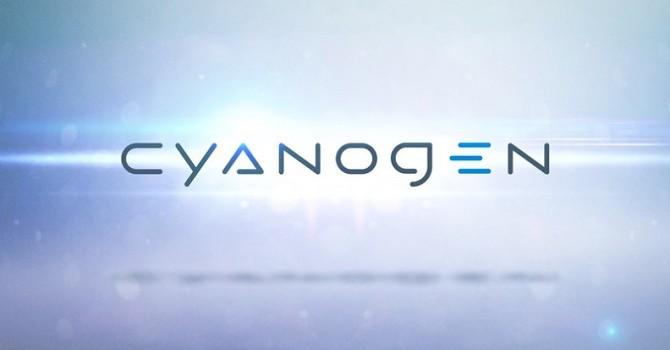 Foxconn bơm tiền vào Cyanogen, có thể liên quan đến Nokia