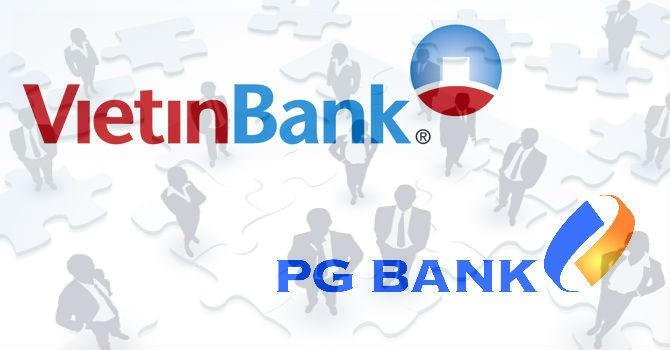 """""""Vén màn"""" sáp nhập của VietinBank - PGBank"""