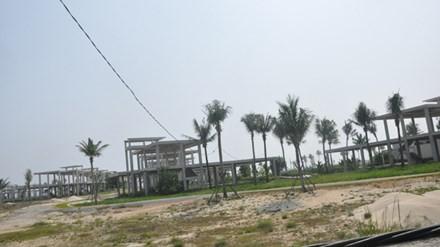 Mạnh tay thu hồi dự án ven biển bỏ hoang