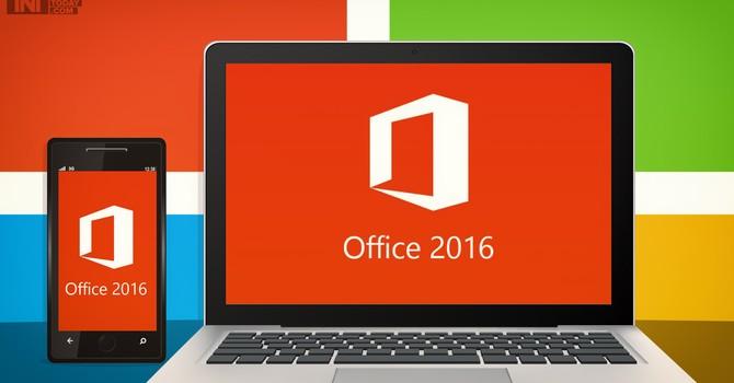 Microsoft Office 2016 sẽ giúp doanh nghiệp tăng năng suất?