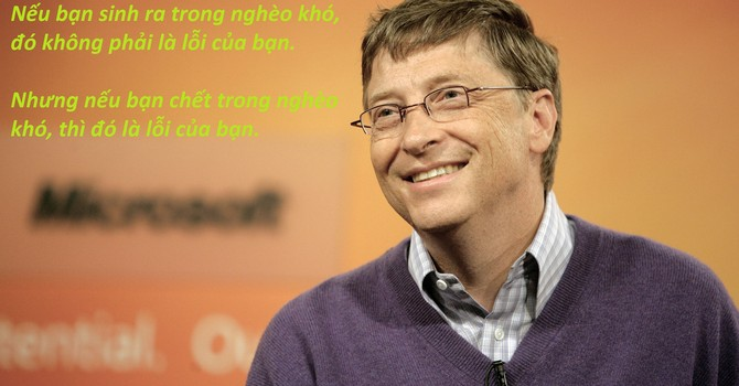 """Những câu nói """"để đời"""" của Bill Gates"""