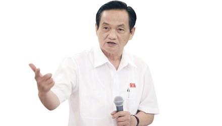 Tiếc nuối của Đại biểu Quốc hội Trần Du Lịch