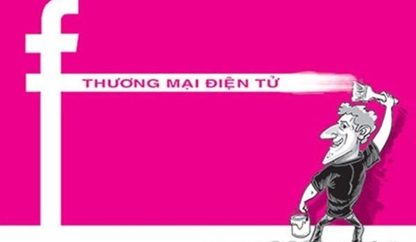 Tìm hướng đi cho sàn thương mại điện tử Việt Nam: cần học tập Facebook, Instagram, Youtube, Zalo…