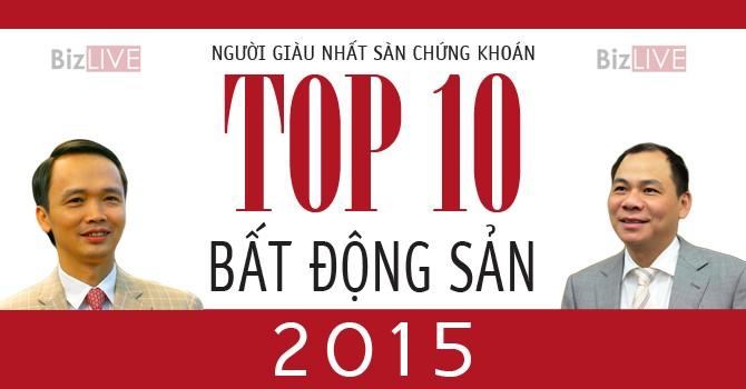 Top 10 đại gia bất động sản năm 2015