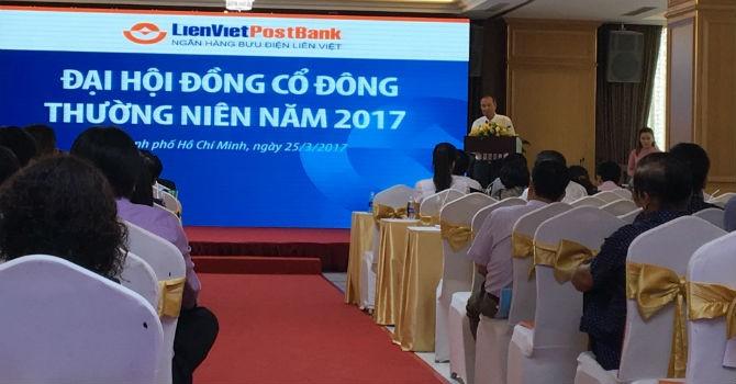 ĐHĐCĐ LienVietPostBank: Hội đồng Quản trị sẽ nhận 40 tỷ thù lao, tăng vốn lên 7.000 tỷ