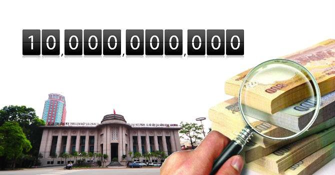 Thu hơn 10 tỷ đồng từ sai phạm của hệ thống ngân hàng