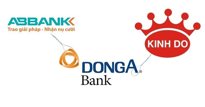 """Kinh Đô """"nhảy vào"""", DongABank có """"dứt duyên"""" với ABBank?"""