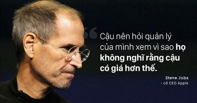 Khi nhân viên kêu lương thấp, Steve Jobs nói gì?