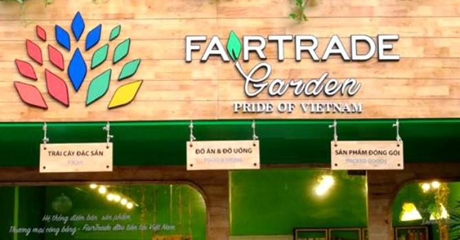 Bán lẻ Fairtrade Garden và câu chuyện về thương mại công bằng ở Việt Nam